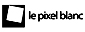 Le pixel blanc